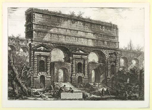 """Horizontal rectangle. View of the gateway, with two large openings, and double tiers of niches cut through its walls. Portions of old aqueduct seen at both sides. Figures below. Title on cartouche below """"Veduta del Monumento…"""" At lower left, """"Cavalier Piranesi F."""". Made in: Italy. Date: 1830s. Record ID: chndm_1950-11-1."""