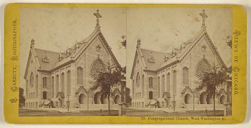 Congregational Church, West Washington st. [Chicago]. Date: 1865–1875. Culture: American. Object number: 84.XC.979.2706.