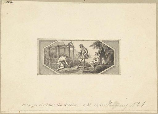 Pelasgus Civilizes the Greeks (1790–1800). Accession number: 33.69.3.