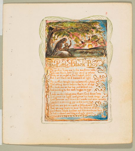 Songs of Innocence and of Experience: The Little Black Boy (ca. 1825). Accession number: 17.10.9.