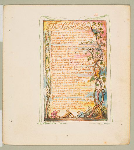 Songs of Innocence and of Experience: The School Boy (ca. 1825). Accession number: 17.10.53.