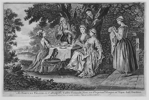 The Fortune Teller on Casting the Coffee Grounds, from an Original Design at Vaux-hall Gardens (1748–60). Accession number: 67.539.72.