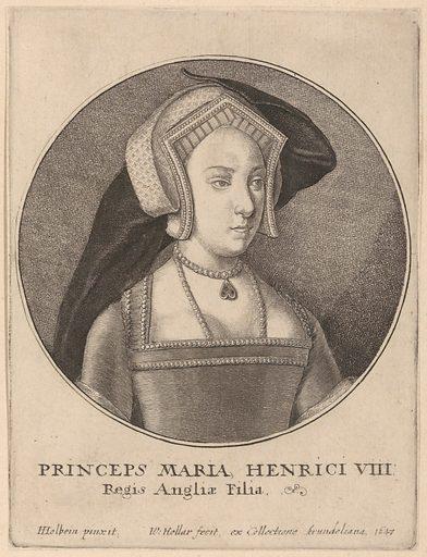 Princeps Maria Henrici VIII Regis Angliæ Filia (1647). Accession number: 51.501.2102.