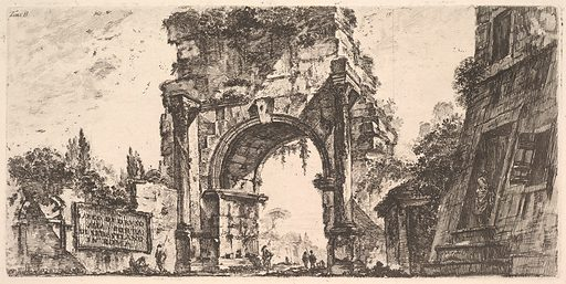 Plate 8: Arch of Drusus at the Porta S. Sebastiano in Rome (Arco di Druso alla Porta di Sebastiano in Roma) (ca. 1748). Accession number: 37.45.3(75).