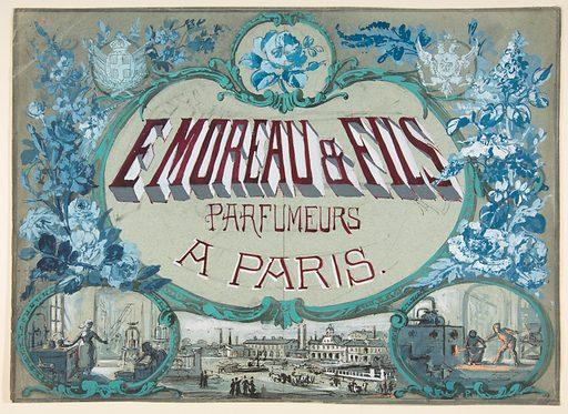 E Moreau & Fils, Parfumeurs à Paris