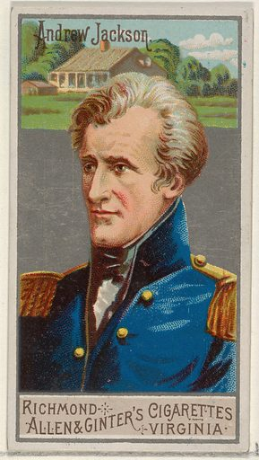 Andrew Jackson, from the Great Generals series (N15) for Allen & Ginter Cigarettes Brands. Date: 1888. Accession number: 633502011521.