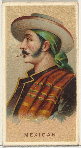 Mexican, from World's Smokers series (N33) for Allen & Ginter Cigarettes (1888). Accession number: 63.350.202.33.43.