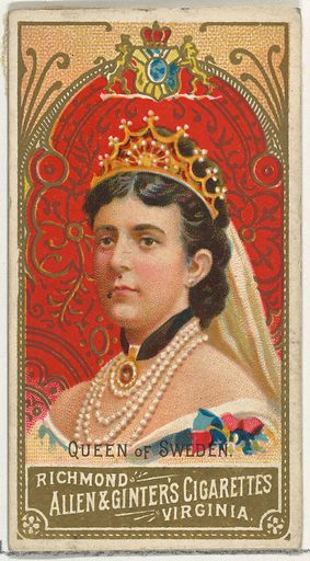 Queen of Sweden, from World's Sovereigns series (N34) for Allen & Ginter Cigarettes (1889). Accession number: 63.350.202.34.47.