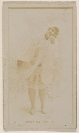 Bertina Leslie, from the Actresses series (N245) issued by Kinney Brothers to promote Sweet Caporal Cigarettes. Date: 1890. Accession number: 633502202451148.