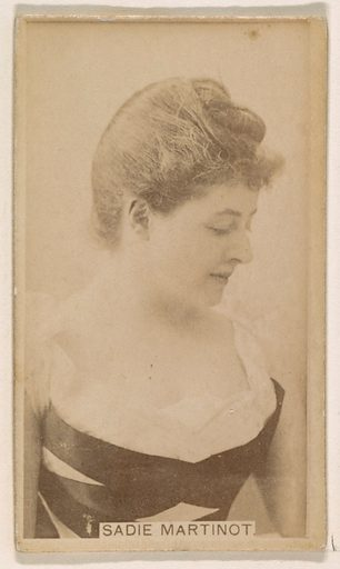 Sadie Martinot, from the Actresses series (N245) issued by Kinney Brothers to promote Sweet Caporal Cigarettes. Date: 1890. Accession number: 633502202451255.