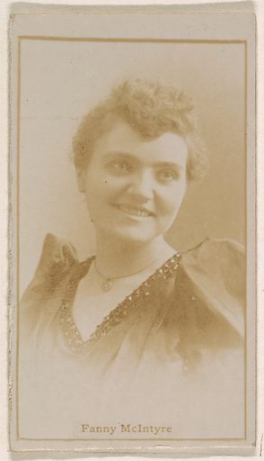 Fanny McIntyre, from the Actresses series (N245) issued by Kinney Brothers to promote Sweet Caporal Cigarettes. Date: 1890. Accession number: 633502202451279.