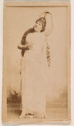 Mlle Mella, from the Actresses series (N245) issued by Kinney Brothers to promote Sweet Caporal Cigarettes. Date: 1890. Accession number: 633502202451286.