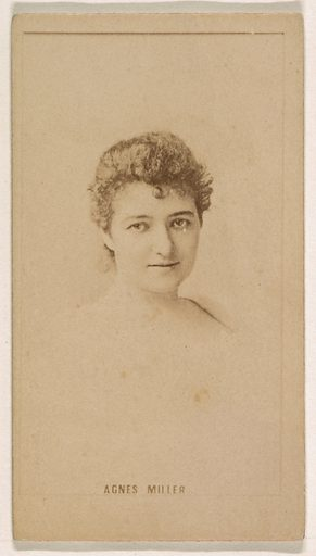 Agnes Miller, from the Actresses series (N245) issued by Kinney Brothers to promote Sweet Caporal Cigarettes. Date: 1890. Accession number: 633502202451312.