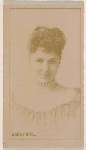 Emily Rigl, from the Actresses series (N245) issued by Kinney Brothers to promote Sweet Caporal Cigarettes. Date: 1890. Accession number: 633502202451538.