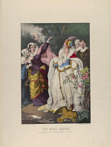 The Rival Queens – Mary Queen of Scots Defying Queen Elizabeth