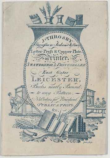 Trade Card for J Throsby, printer, stationer and printseller