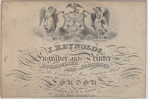 Trade Card for J Reynolds, Engraver, Printer, Bookseller, and Stationer (19th century). Accession number: 26.28.330.