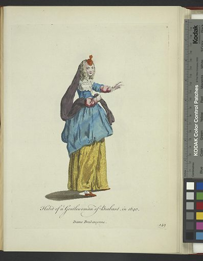 Habit of a gentlewoman of Brabant in 1640. Dame Brabançonne. Date: 1757–1772. Origin: London. Collection: A collection of the dresses of different nations: antient [sic] and modern. Particularly old English dresses; after the designs of Holbein, Vandyke, Hollar and others, with an account of the authorities from which the figures are taken, and some short historical remarks on the subject. To which are added the habits of the principal characters on the English stage. Image ID: 1638160.