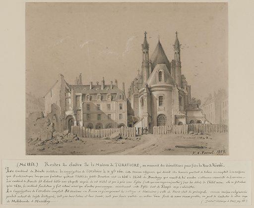 Vue de l'église de l'Oratoire et restes du cloître lors de sa démolition pour le percement de la rue de Rivoli en 1853. Date de création: 1853. Numéro d'object: CARD06436.