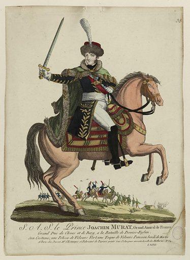 SAS le prince Joachim Murat, grand amiral de France gran duc de Cleves et de Berg …. Date de création: 1807–1808. Numéro d'object: CARG041347.