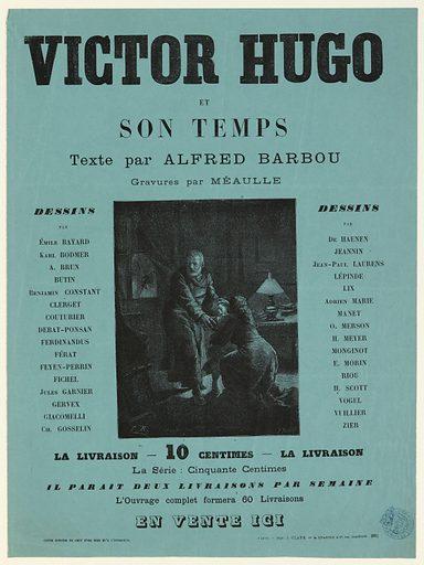 Affiche pour Victor Hugo et son temps, d'Alfred Barbou. Date de création: vers 1881. Numéro d'object: MVHPE2017.0.3181.