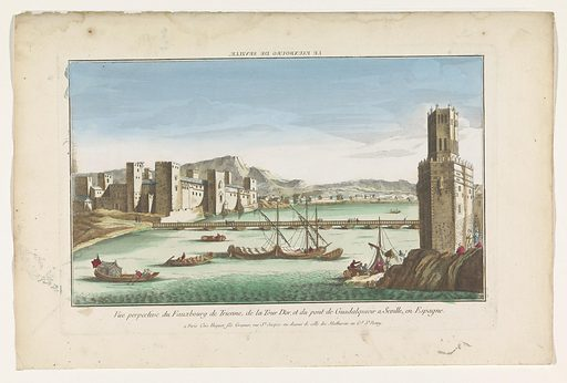 View of the Triana district, a bridge over the river Guadalquivir and the Torre del Oro in Seville. Origin: Paris. Date: 1735 – 1805. Object ID: RP-P-1925-1175.