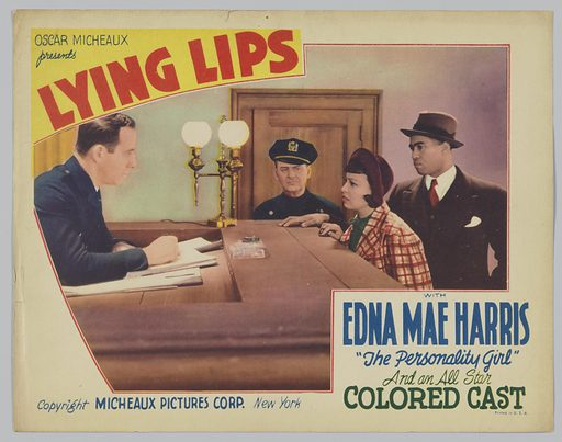 """This lobby card for Lying Lips depicts four people, three men and one woman. Starting at the right of the card is a man sitting at a tall desk looking at the other three people. He is wearing a dark blue long sleeve shirt. The second man is wearing a police officer's uniform and is standing to the right of the woman depicted. The third man is standing behind the woman and is wearing a dark suit, red tie, and dark hat. The woman is wearing a plaid coat over a green shirt and a red hat. In the bottom right hand corner, the lobby card has text in blue and green that reads """"With/ Edna Mae Harris/ The personality girl/ and an all-star/ coloured cast."""". Date: 1930s. Record ID: nmaahc_2013.118.124."""