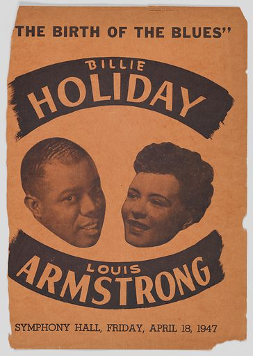 A program for the Boston Symphony Hall that features Louis Armstrong and Billie Holiday. The program includes biographies and photographs of the performers. The cover features black text and a photograph of Billie Holiday and Louis Armstrong. The text on the cover reads: [The Birth of the Blues / Billie Holiday / Louis Armstrong / Symphony Hall, Friday, April 18 1947]. The interior pages contains additional information about the jazz musicians. The back cover is an advertisement for Eddie Levine's New Musical Cocktail Lounge. Date: 1940s. Record ID: nmaahc_2013.46.29.100.