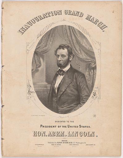 Inauguration Grand March. Sitter: Abraham Lincoln, 12 Feb 1809 – 15 Apr 1865. Date: 1860s. Record ID: npg_NPG.84.81.