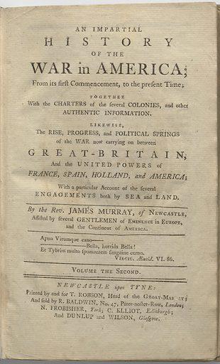 An Impartial History of the War in America, Vol. 2. Sitters: Benedict Arnold, 14 Jan 1741 – 14 Jun 1801; Earl Richard Howe, 1726 – 1799; Thomas Gage, 1721 – 1787; Richard Montgomery, 2 Dec 1738 – 31 Dec 1775; John Sullivan, 1740 – 1795; Commodore Esek Hopkins, 1718 – 1802; John Byron, 1723 – 1786; 1st Earl Charles Grey, 1729 – 1807; John Burgoyne, 1722 – 1792; 1st Viscount Augustus Keppel, 1725 – 1786; Horatio Gates, 1728 – 10 Apr 1806; Sir Guy Carleton, 1724 – 1808. Date: 1770s. Record ID: npg_S_NPG.75.28.2.
