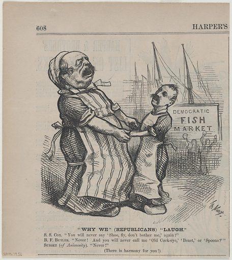 Why We (Republicans) Laugh. Sitters: Benjamin Franklin Butler, 5 Nov 1818 – 11 Jan 1893; Samuel Sullivan Cox, 1824 – 1889. Date: 1880s. Record ID: npg_S_NPG.79.56.