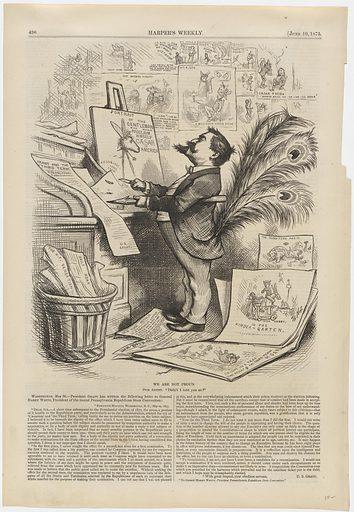 We Are Not Proud. Sitter: Thomas Nast, 27 Sep 1840 – 7 Dec 1902. Date: 1870s. Record ID: npg_NPG.84.104.