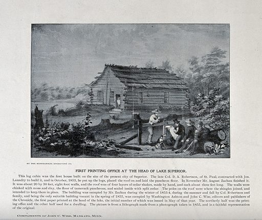 A log cabin, which housed the first printing press at the head of Lake Superior. Process print after a lithograph of 1855. Created between 1900 and 1999?. Printing. Huts. Newspapers. Superior (Wis.). Work ID: w9atjed4.