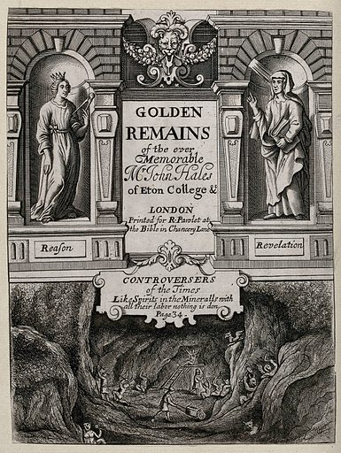 Above, allegorical figures of Reason and Revelation, standing in niches; below, men and devils digging in a saltmine. Engraving, 1670/1685, after W Hollar, 1659. Created 1670/1685?. Contributors: Wenceslaus Hollar (1607–1677); John Hales (1584–1656). Work ID: vzj7rz8t.