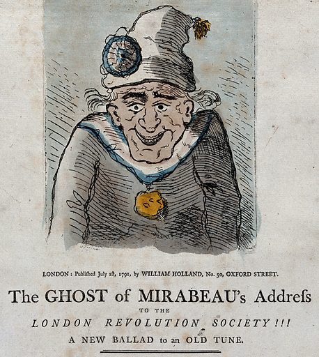 The ghost of the revolutionary politician Mirabeau giving an address. Coloured etching, 1791. Mirabeau had died earlier in 1791. The letterpress is the supposed speech of his ghost to the Revolution Society, originally set up to commemorate the Glorious Revolution of 1688, but which also celebrated the storming of the Bastille with an annual dinner at the Crown and Anchor in the Strand, London, on 14 July. Created 1 July 1791. Honoré-Gabriel de Riqueti Mirabeau, comte de (1749–1791). Contributors: G M Woodward (approximately 1760–1809). Work ID: vk339wga.