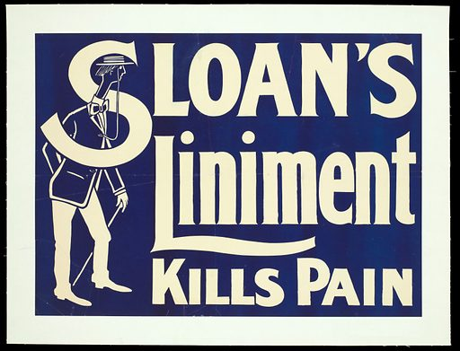 """A foppish man looking at an advertisement for Sloan's Liniment. Colour lithograph, 19 –. The man is gangly and wears a boater and a monocle: the implication seems to be that he is an ineffectual type who cannot stand pain and would therefore be glad to use the product advertised. The S of """"Sloan"""" snakes around him. Created 1900–1999. Analgesics. Ointments. Losers. Work ID: veztqmru."""