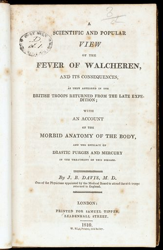 A scientific and popular view of the fever of Walcheren, and its consequences, as they appeared in the British troops returned from the late expedition: with an account of the morbid anatomy of the body, and the efficacy of drastic purges and mercury in the treatment of this disease. Title page. Work ID: hvwe5fvr.