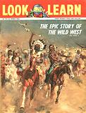 The Epic Story of the Wild West