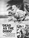 """""""Dead as a Dodo"""""""