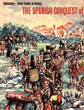 Great Events in History: The Spanish Conquest of Mexico