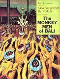 Dancing Round the World: The Monkey Men of Bali