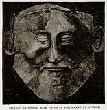 Pelasgic Art – Gold Mask found by Schliemann at Mycenae
