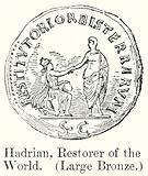 Hadrian, Restorer of the World. (Large Bronze)