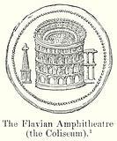 The Flavian Amphitheatre (the Coliseum)
