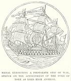 Medal Exhibiting a First-Rate Ship of War. Struck on the Appointment of the Duke of York as Lord High Admiral