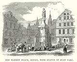 Old Market Place, Rouen, with Statue of Joan Darc