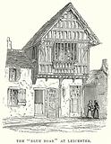 """The """"Blue Boar"""" at Leicester"""