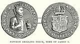 Fifteen Shiling Piece, Time of James I