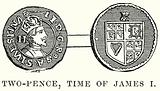 Two-Pence, Time of James I