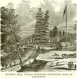 Sutter's Mill, where Marshall discovered Gold in California